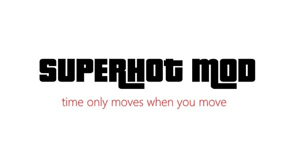 GTA V Mods: Superhot