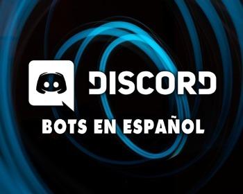 Los 8 mejores bots en español para Discord