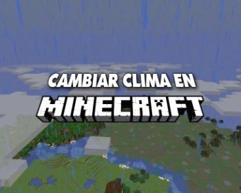 Descubre cómo detener o activar la lluvia y cambiar el clima en Minecraft