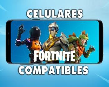 ¡Lista completa de celulares compatibles con Fortnite! (2020)