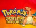 Cheats Pokémon Rojo Fuego: consigue todos los Pokémon, Rare Candy y más