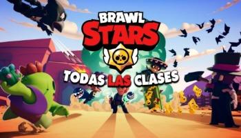 ¡Conoce todas las clases en Brawl Stars y sus fortalezas!