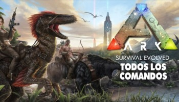 ¡Todos los comandos de ARK para PC, XBOX One y PS4!