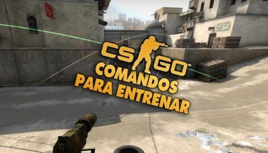¡Todos los comandos importantes para entrenar en CS:GO!