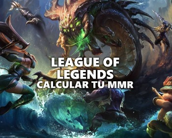 Cómo calcular tu MMR en LoL (League of Legends)