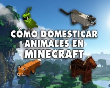Cómo domesticar animales en Minecraft: zorros, gatos, caballos y más