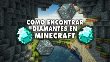 ¡Cómo encontrar diamantes en Minecraft con 4 métodos!