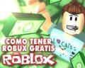 Descubre cómo tener Robux gratis en Roblox con 2 métodos (2020)