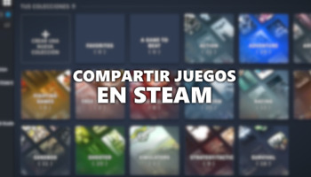 Cómo compartir juegos en Steam con el préstamo familiar