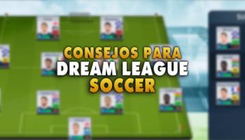 10 consejos para ser un ganador en Dream League Soccer 2020