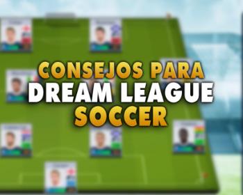 10 consejos para ser un ganador en Dream League Soccer 2019