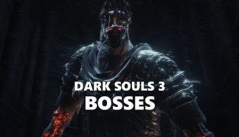 Dark Souls 3: todos los bosses (jefes) en orden