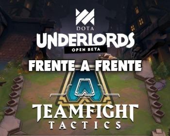 Dota Underlords vs TeamFight Tactics: descubre todas las diferencias