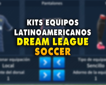 Dream League Soccer: ¡kits y escudos de equipos latinoamericanos para el año 2020!