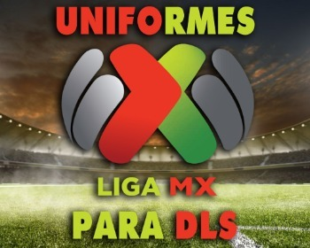 Dream League Soccer: uniformes de la Liga MX para la temporada 2020/2021
