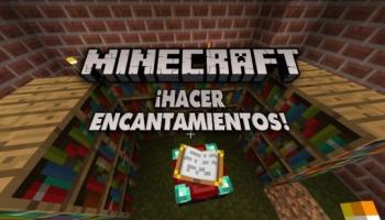 ¡Aprende a hacer encantamientos en Minecraft!
