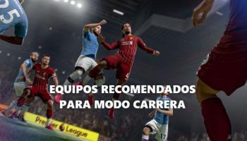 Equipos recomendados para el modo Carrera de FIFA 21