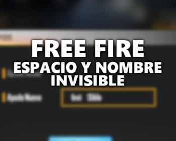 Espacio y nombre invisible para nicks de Free Fire