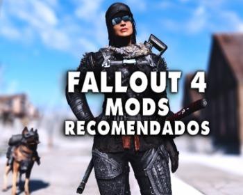 Fallout 4: 20 mods imprescindibles para mejorar tu experiencia en el juego