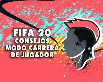 FIFA 20: 10 consejos para triunfar en el modo Carrera de Jugador!