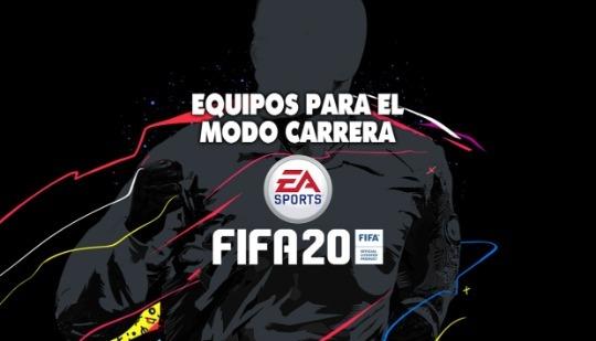 FIFA 20: 10 equipos recomendados para el Modo Carrera