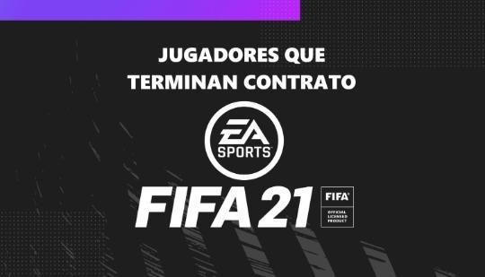 FIFA 21: los mejores jugadores que terminan contrato