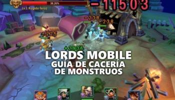 Guía y consejos para Cacería de monstruos en Lords Mobile
