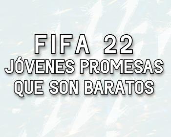Jóvenes promesas de FIFA 22 que son baratos