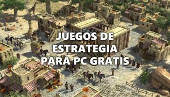 21 juegos de estrategia para PC gratis que debes probar ahora