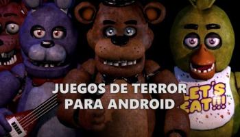 Los 25 mejores juegos de terror para Android