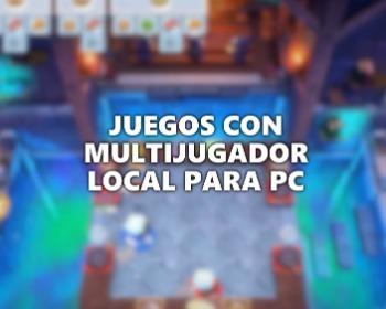 Los 33 mejores juegos con multijugador local para PC