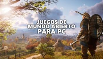29 juegos de mundo abierto recomendados para PC