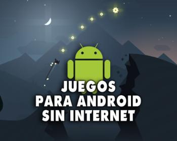 32 increíbles juegos para jugar en Android sin conexión a Internet