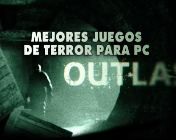 Los 36 mejores juegos de terror para PC