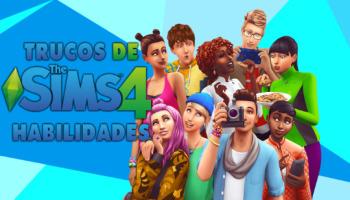 Los Sims 4: todos los trucos de habilidades para el juego base y expansiones