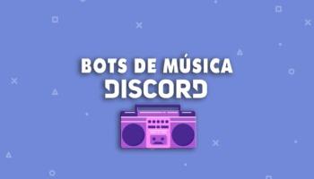 ¡Los 6 mejores bots de música para Discord!
