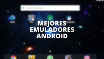 Los 9 mejores emuladores de Android para PC