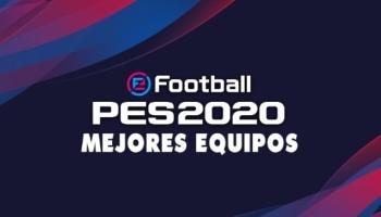 Los mejores equipos de PES 2020