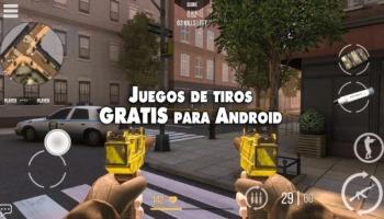 ¡Los 12 mejores juegos de tiros gratis para Android!