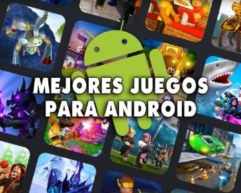 ¡Los 50 mejores juegos para Android que debes probar!