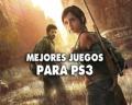 Los 19 mejores juegos de PS3 (PlayStation 3) de la historia que debes jugar