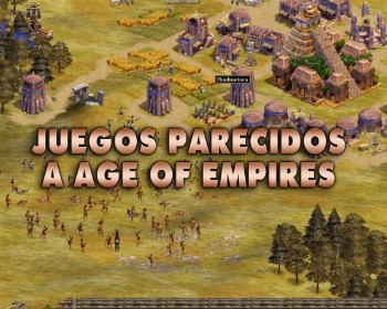 Los 9 mejores juegos parecidos a Age of Empires