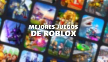 Los 28 mejores juegos de Roblox (2020)