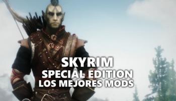 Los mejores mods de Skyrim Special Edition para PC, Xbox One y PS4