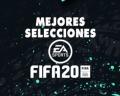 Las mejores selecciones nacionales de FIFA 20