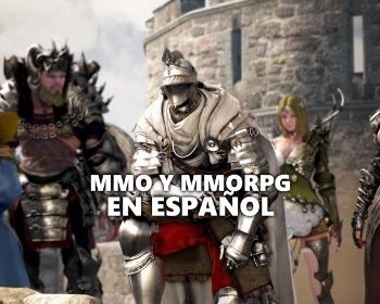 16 juegos MMO y MMORPG en español para PC que debes probar