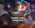 Mobile Legends: ¡8 combos de héroes recomendados para jugar en dúo!