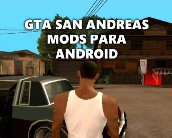 Los 14 mejores mods para GTA San Andreas de Android