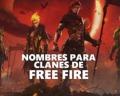 Nombres para clanes de Free Fire que den miedo, legendarios y más
