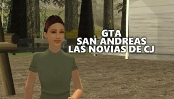 Las novias de CJ en GTA San Andreas: cómo encontrarlas y enamorarlas